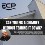 CAN YOU FIX A CHIMNEY WITHOUT TEARING IT DOWN?